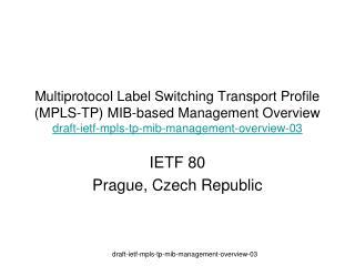 IETF  80 Prague , Czech Republic