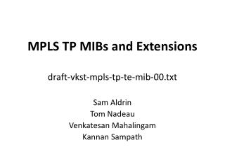 MPLS TP MIBs and Extensions