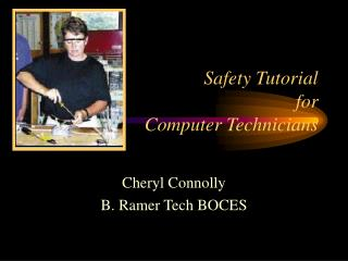 Safety Tutorial for Computer Technicians