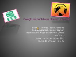 Colegio de bachilleres plantel 16 Tlahuac