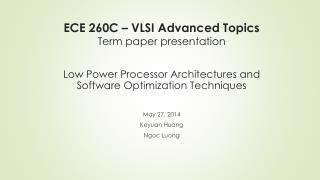 ECE 260C – VLSI Advanced Topics Term paper presentation