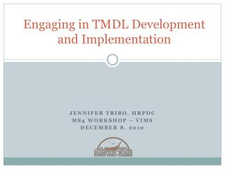 Engaging in TMDL Development and Implementation