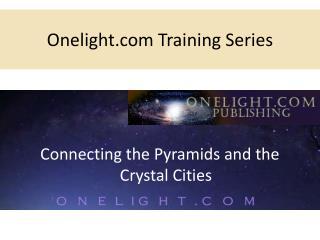 Onelight.com Training Series