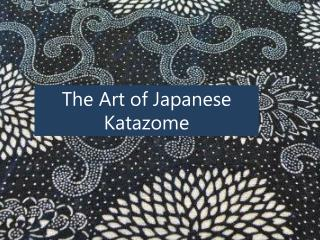 The Art of Japanese Katazome
