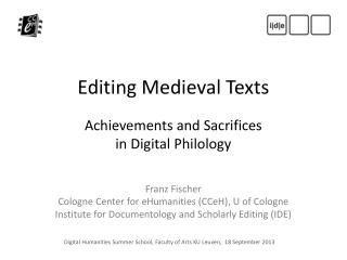 Digital  Humanities  Summer School,  Faculty of Arts KU Leuven ,  18 September 2013
