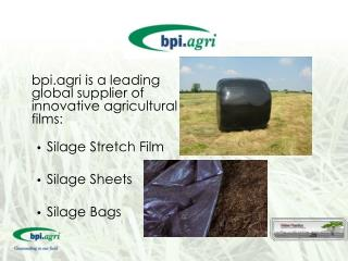 bpi.agri is a leading global supplier of innovative agricultural films: Silage Stretch Film
