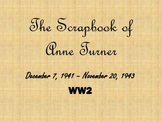 The Scrapbook of Anne Turner