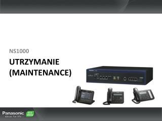UTRZYMANIE ( Maintenance )
