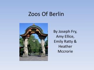 Zoos Of Berlin