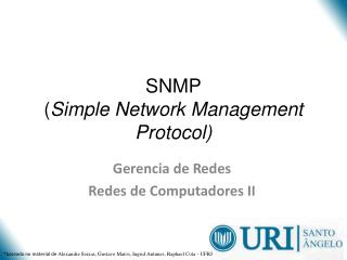 SNMP ( Simple  Network Management  Protocol )