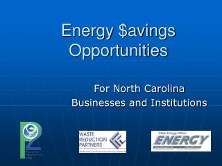 Energy avings Opportunities
