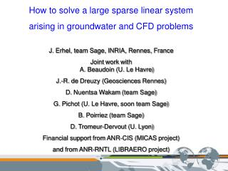 How to solve a large sparse linear system arising in groundwater and CFD problems