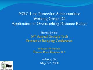 PSRC Line Protection Subcommittee Working Group D4 Application of Overreaching Distance Relays