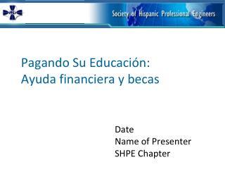 Pagando  Su Educación: Ayuda financiera y becas