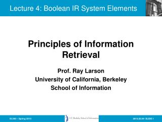 Lecture 4:  Boolean IR System Elements