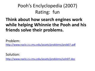 Pooh's Enclyclopedia  (2007) Rating:  fun