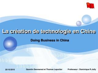 La  création  de  technologie  en Chine