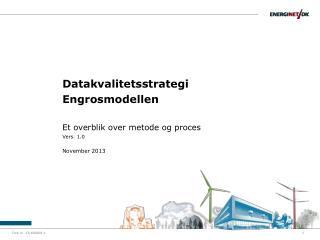 Datakvalitetsstrategi Engrosmodellen