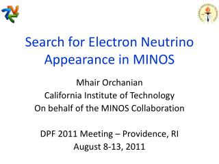 Search for Electron Neutrino Appearance in MINOS