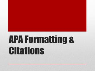 APA Formatting & Citations