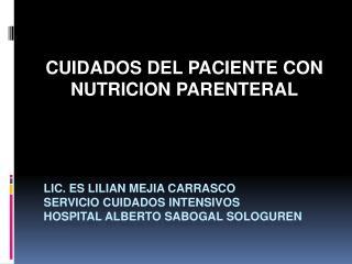 Lic. es lilian mejia carrasco servicio cuidados intensivos hospital alberto sabogal sologuren