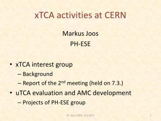 xTCA  activities at CERN