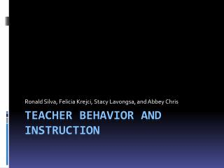 Teacher Behavior and Instruction
