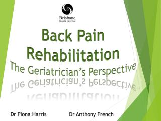 Back Pain Rehabilitation The Geriatrician's Perspective