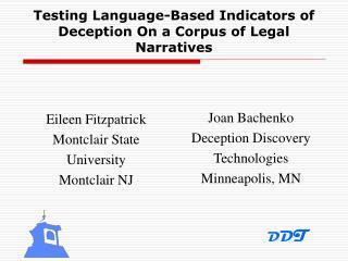 Testing Language-Based Indicators of Deception On a Corpus of ...