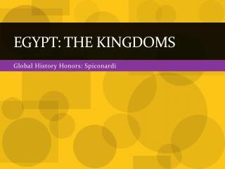 Egypt: The Kingdoms