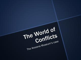 The World  of  Conflicts