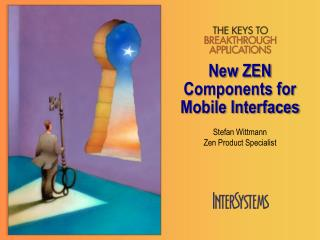 New ZEN Components for Mobile Interfaces
