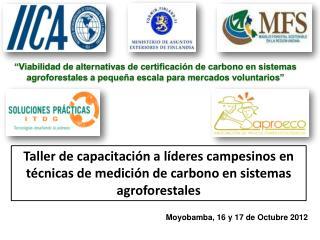 Moyobamba, 16 y 17 de Octubre 2012