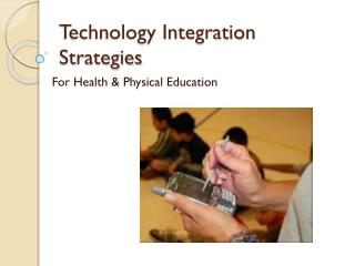 Technology Integration Strategies