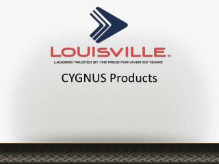 CYGNUS Products