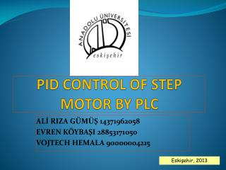 PID CONTROL OF STEP MOTOR BY PLC