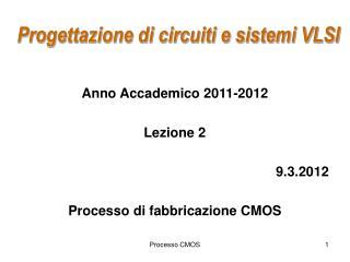Progettazione di circuiti e sistemi VLSI