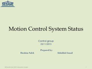 Motion  Control System Status
