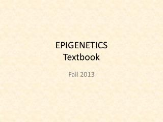 EPIGENETICS Textbook