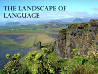 The Landscape of Language