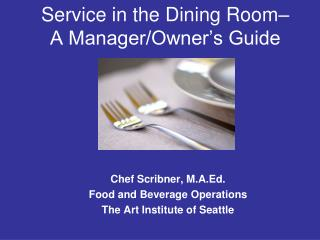 Service in the Dining Room–  A Manager/Owner's Guide