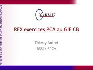 REX exercices PCA au GIE CB