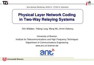 Physical  Layer Network  Coding in  Two -Way  Relaying  Systems