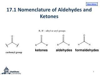 17.1 Nomenclature of  Aldehydes  and  Ketones