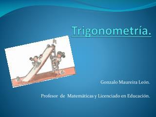 Trigonometría.