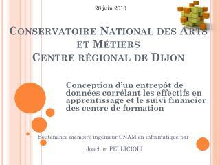 Conservatoire National des Arts et Métiers Centre régional de Dijon