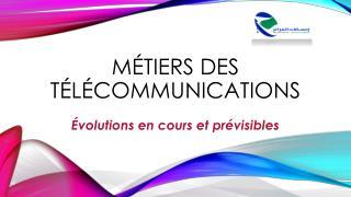 Métiers des télécommunications