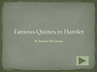 Famous Quotes in Hamlet