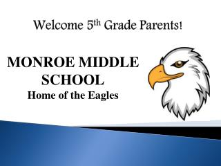 Welcome 5 th  Grade Parents!