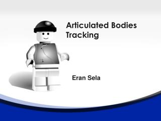 Articulated Bodies  Tracking